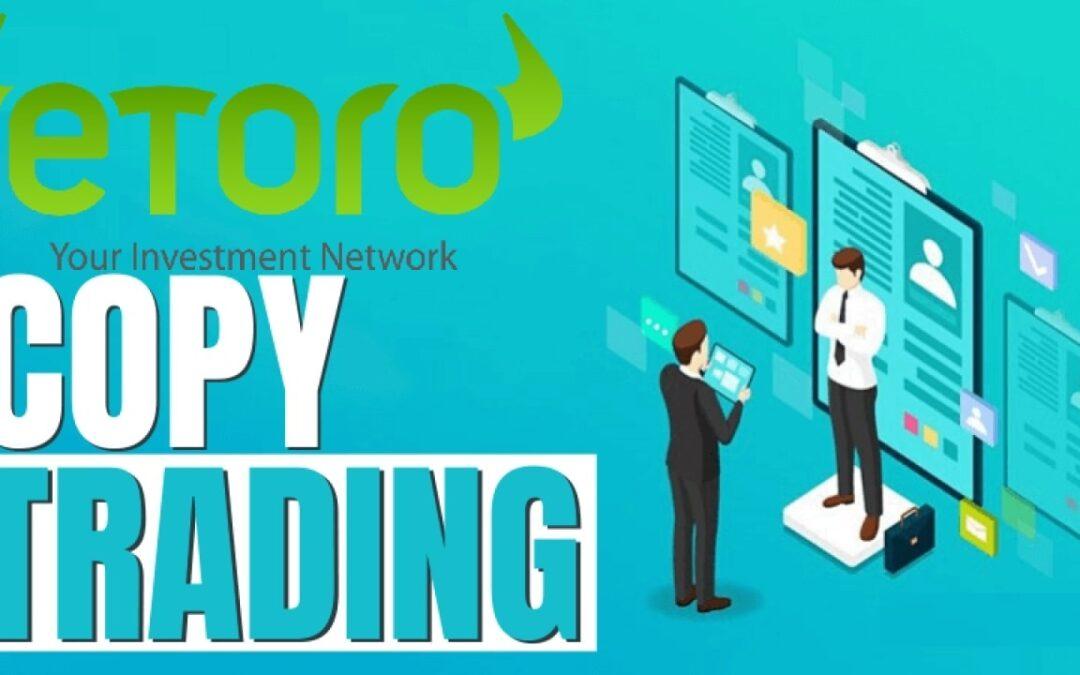 Så fungerar eToro Copy Trading funktionen